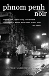 Phnom Penh Noir